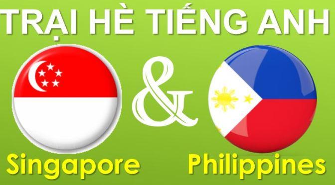 So sánh trại hè Singapore và trại hè Philippines 2016