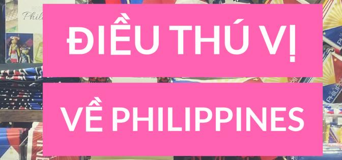 11 điều thú vị về Philippines mà không phải ai cũng biết