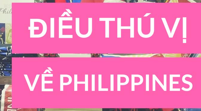 11 điều thú vị về cuộc sống tại Philippines không phải ai cũng biết