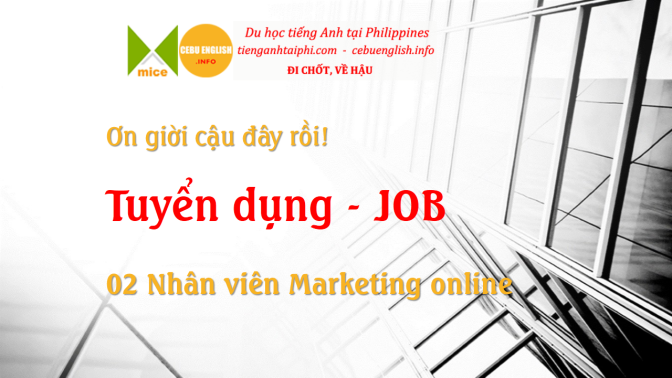 MICE | Cebu English tuyển dụng 02 vị trí marketing online
