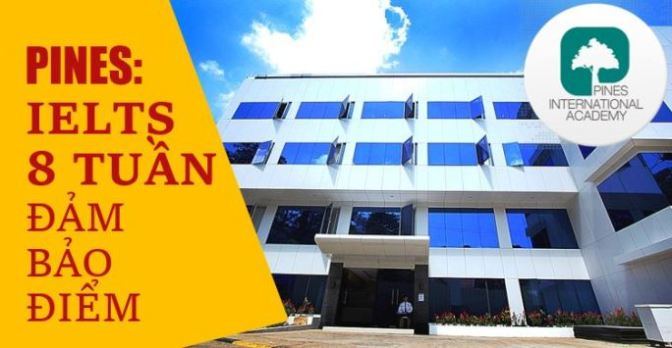 Trường PINES: Khóa IELTS đảm bảo điểm chỉ 8 tuần – Ngắn nhất Philippines