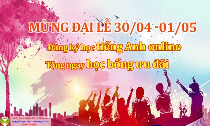 Du học MICE – học bổng ưu đãi học tiếng Anh Online nhân ngày đại lễ 30/04 – 01/05