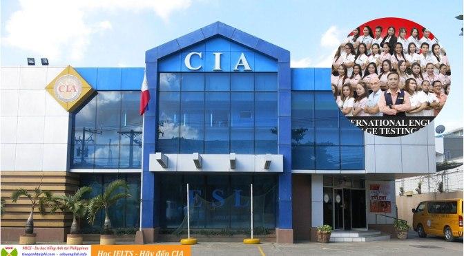 Học IELTS cấp tốc hãy đến CIA – Những điều làm nên tên tuổi