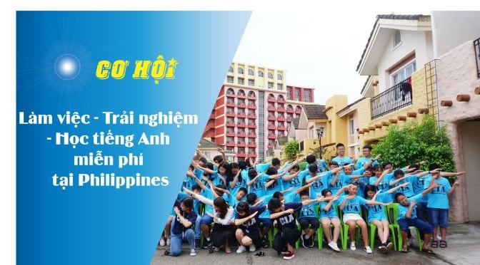 Cơ hội làm việc, du lịch trải nghiệm và học tiếng Anh miễn phí tại Philippines trong dịp hè 2020
