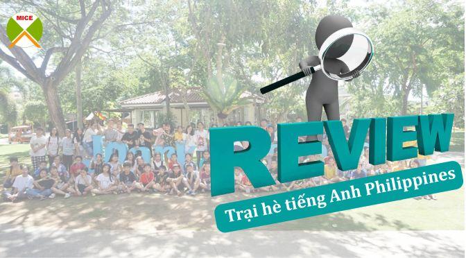 Review kinh nghiệm tham gia trại hè tiếng Anh Philippines