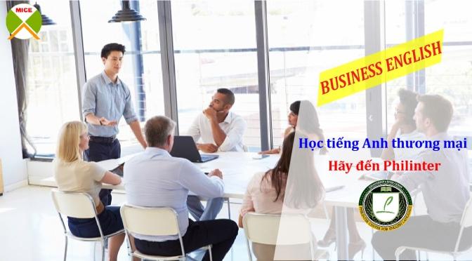 Khóa học tiếng Anh thương mại – Business English tại Trường Philinter